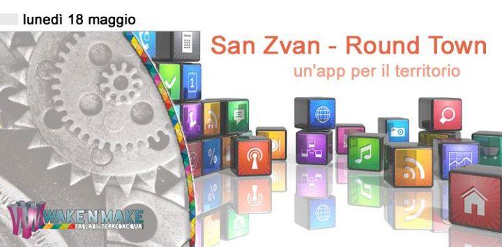 SAN ZVAN – un'app per il territorio